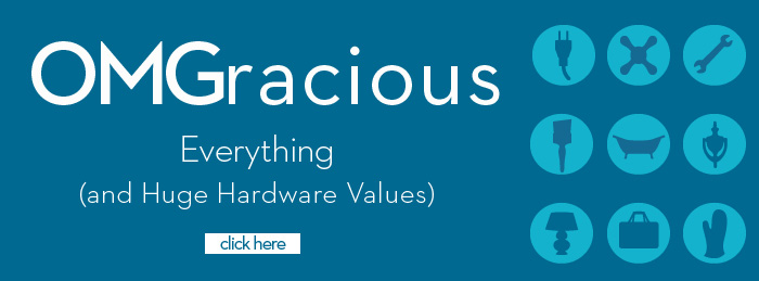 OMGracious Hardware Values